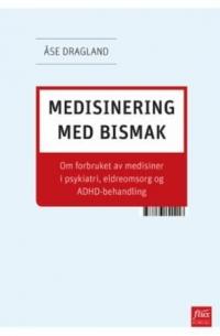 MEDISINERING MED BISMAK