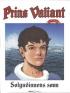 PRINS VALIANT 33 - SOLGUDINNENS SØNN