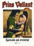 PRINS VALIANT 37 - GAWAIN PÅ EVENTYR