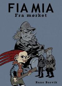 FIA MIA - FRA MØRKET