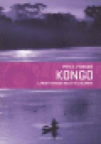 KONGO - LANDET VERDEN HELST VIL GLEMME