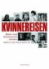 KVINNEREISEN - MØTER MED FEMINISMENS TENKERE