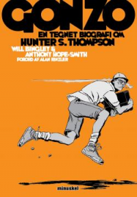 GONZO - EN TEGNET BIOGRAFI OM HUNTER S. THOMPSON