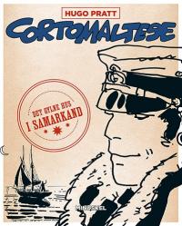 CORTO MALTESE (NO 09) - DET GYLNE HUS I SAMARKAND
