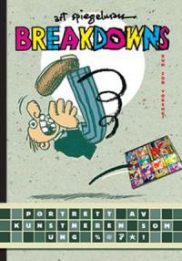 BREAKDOWNS - PORTRETT AV KUNSTNEREN SOM UNG %@&*!