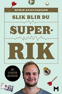 SLIK BLIR DU SUPERRIK