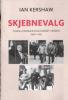 SKJEBNEVALG - TI BESLUTNINGER SOM ENDRET VERDEN 1940-1941