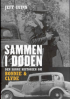 SAMMEN I DØDEN - DEN SANNE HISTORIEN OM BONNIE & CLYDE