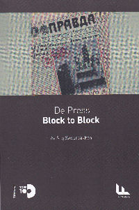 DE PRESS - BLOCK TO BLOCK