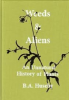 WEEDS & ALIENS - AN UNNATURAL HISTORY OF PLANTS