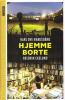 HJEMME BORTE