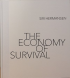 THE ECONOMY OF SURVIVAL