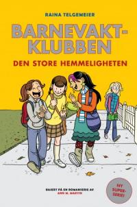BARNEVAKTKLUBBEN 02 - DEN STORE HEMMELIGHETEN