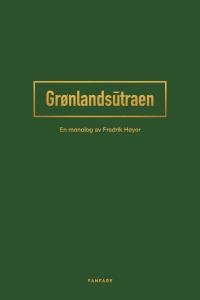 GRØNLANDSUTRAEN