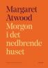 MORGON I DET NEDBRENDE HUSET