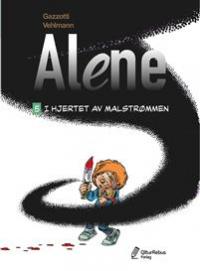 ALENE 5 - I HJERTET AV MALSTRØMMEN