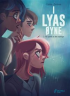I LYAS ØYNE 02 - PÅ SPORET AV DE SKYLDIGE
