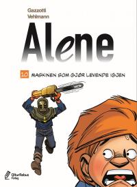 ALENE 10 - MASKINEN SOM GJØR LEVENDE