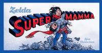 ZELDA - SUPERMAMMA