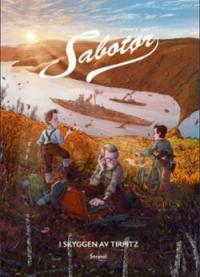 SABOTØR 03 - I SKYGGEN AV TIRPITZ