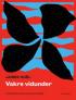 VAKRE VIDUNDER