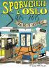 SPORVEIEN I OSLO 1875-2015