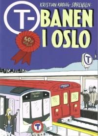T-BANEN I OSLO 1966-2016