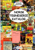 NORSK TEGNESERIE-KATALOG