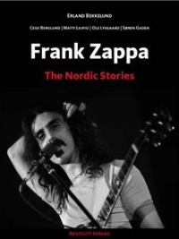 FRANK ZAPPA - THE NORDIC STORIES