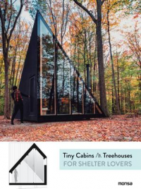 TINY CABINS AND TREE HOUSES