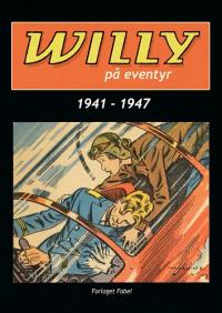WILLY PÅ EVENTYR 1941-1947