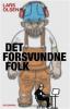 DET FORSVUNDNE FOLK