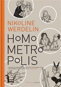 HOMO METROPOLIS 2000 - 2004