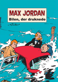 MAX JORDAN - BILEN, DER DRUKNEDE