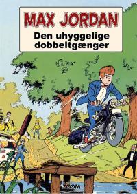 MAX JORDAN - DEN UHYGGELIGE DOBBELTGÆNGER