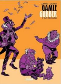 GAMLE GUBBER 05 - BUR DEM INDE!