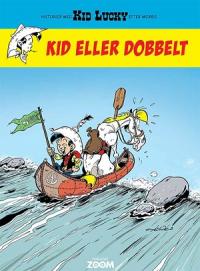 KID LUCKY (DK) 05 - KID ELLER DOBBELT