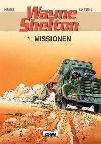 WAYNE SHELTON (DK) 01 - MISSIONEN