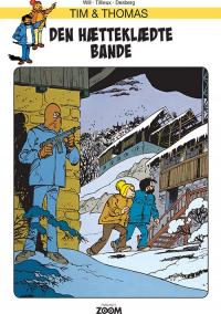 TIM & THOMAS - DEN HÆTTEKLÆDTE BANDE