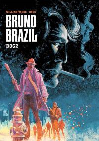 BRUNO BRAZIL - BOG 2