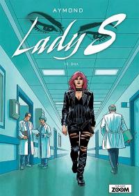 LADY S (DK) 10 - DNA