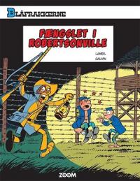 BLÅFRAKKERNE (06) - FÆNGSLET I ROBERTSONVILLE