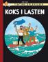 TINTIN DK RETROUTGAVE (1956/1958) - KOKS I LASTEN