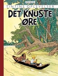 TINTIN DK RETROUTGAVE (1935/1943) - DET KNUSTE ØRE