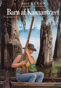 VINDENS PASSAGERER (7) - BARN AF KAIMANTRÆET 2