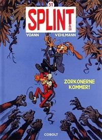 SPLINT & CO. 51 - ZORKONERNE KOMMER!
