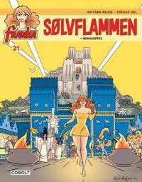 FRANKA 21 - ISHTARS REJSE 3 - SØLVFLAMMEN