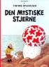 TINTIN (1942 DK) - DEN MYSTISKE STJERNE