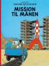 TINTIN (1953 DK) - MISSION TIL MÅNEN