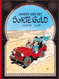 TINTIN DK (1939/1950) - LANDET MED DET SORTE GULD